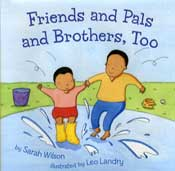 Friends and Pals and Brothers, Too - illustrated by Leo Landry