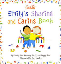 Emily's Sharing and Caring Book illustrated by Leo Landry