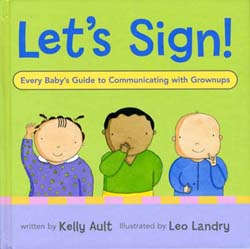 Let's Sign! illustrated by Leo Landry