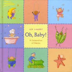 Oh, Baby! written and illustrated by Leo Landry