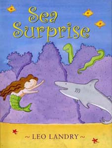 Sea Surprise written and illustrated by Leo Landry