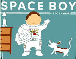 Space Boy written and illustrated by Leo Landry