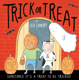 Trick or Treat, written and illustrated by Leo Landry